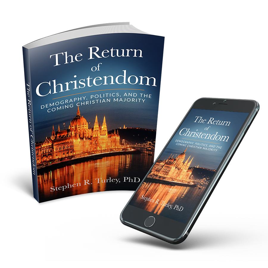 The Return of Christendom