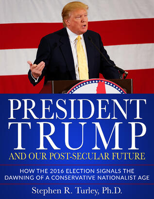 steveturley_President_Trump_and_Our_PostSecular_Future
